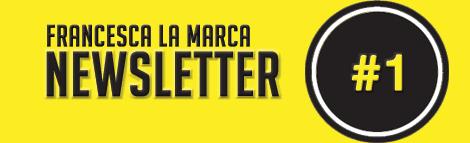 Banner della newsletter di Francesca La Marca